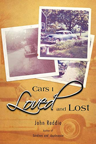 9781462045174: Cars I Loved and Lost