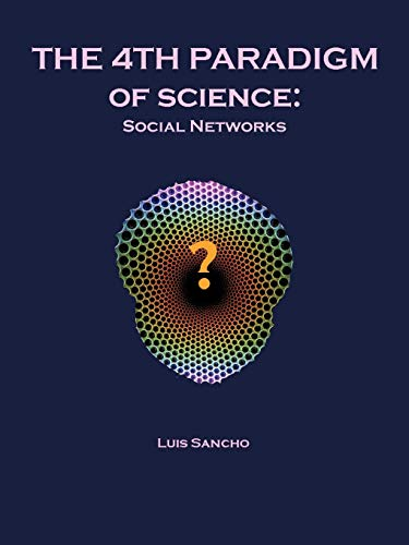 9781462045297: The 4Th Paradigm Of Science: Social Networks