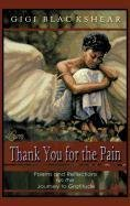 9781462045631: Thank You for the Pain: Poems and Reflections on the Journey to Gratitude
