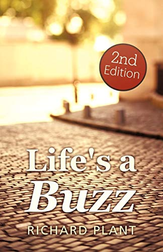 Life's a Buzz (2nd Edition) (1462046371) by Plant, Richard