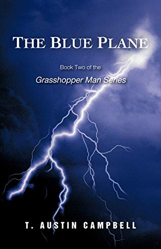 9781462049356: The Blue Plane: Book Two of the Grasshopper Man Series