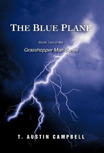 9781462049363: The Blue Plane: Book Two of the Grasshopper Man Series