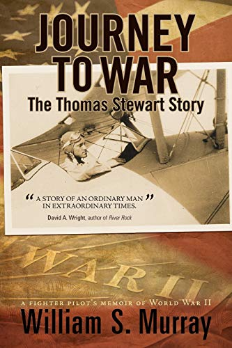 9781462050871: Journey To War: The Thomas Stewart Story