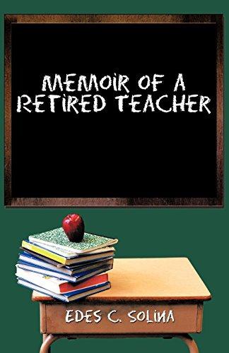 9781462050901: Memoir of a Retired Teacher