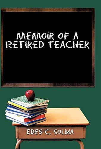 9781462050925: Memoir of a Retired Teacher