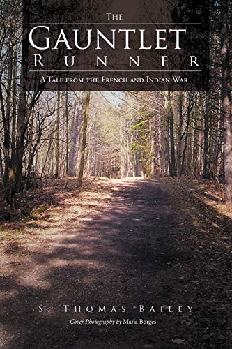 9781462051236: The Gauntlet Runner: A Tale from the French and Indian War