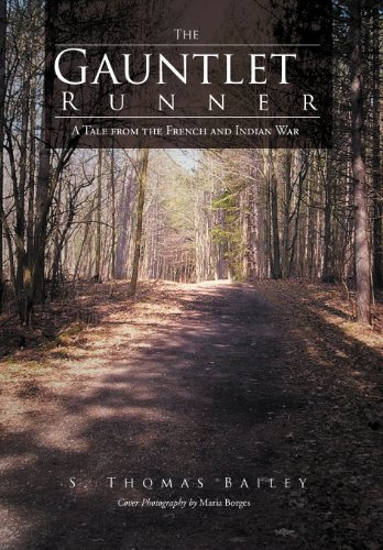9781462051250: The Gauntlet Runner: A Tale from the French and Indian War