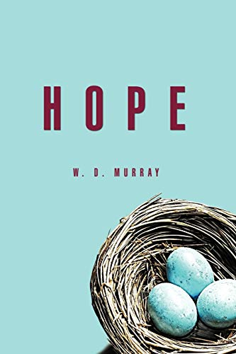 Hope (Paperback): W D Murray