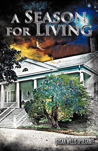 9781462051731: A Season For Living