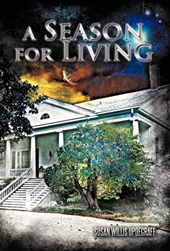 9781462051755: A Season for Living