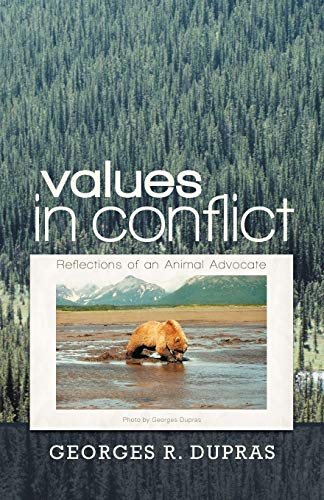 9781462053858: Values In Conflict: Reflections of an Animal Advocate