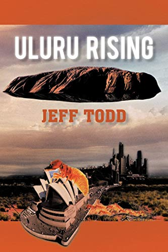 9781462054695: Uluru Rising