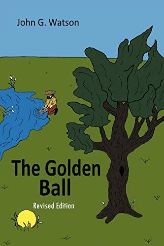 9781462054787: The Golden Ball