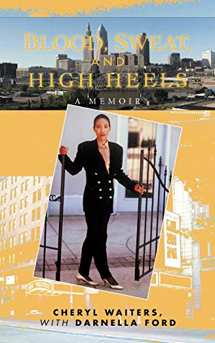 9781462054954: Blood, Sweat, and High Heels
