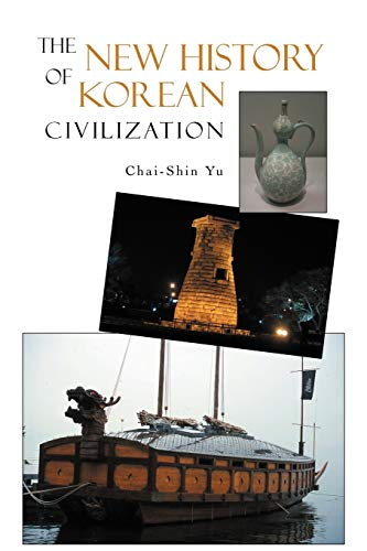 9781462055593: The New History Of Korean Civilization