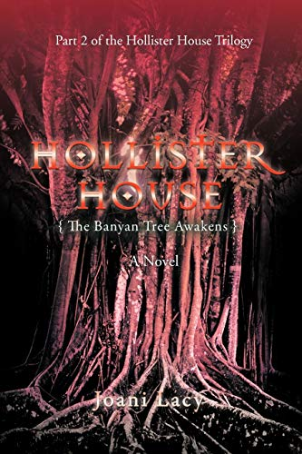 9781462056323: Hollister House: The Banyan Tree Awakens