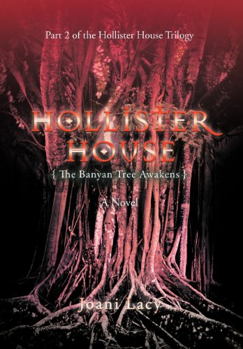 9781462056347: Hollister House: The Banyan Tree Awakens