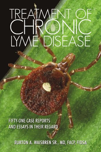 9781462056859: Treatment Of Chronic Lyme Disease: Fifty-One Case Reports And Essays In Their Regard