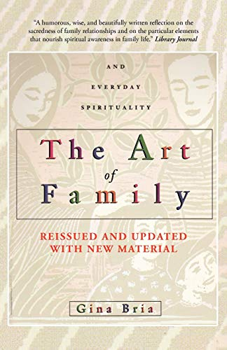 9781462057597: The Art Of Family: Rituals, Imagination, and Everyday Spirituality