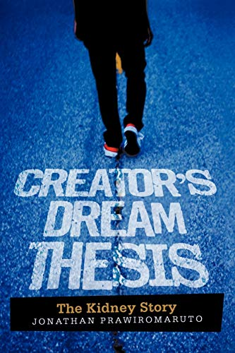 9781462057931: Creator's Dream Thesis: The Kidney Story