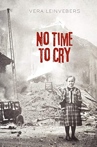 9781462058440: No Time To Cry