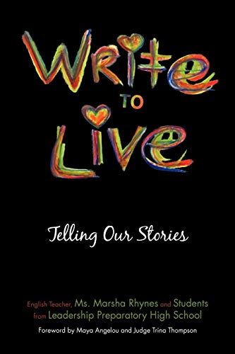 9781462059454: Write to Live: Telling our Stories