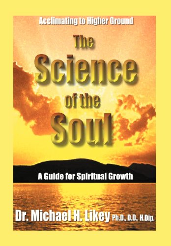 9781462061884: The Science of the Soul: A Guide for Spiritual Growth