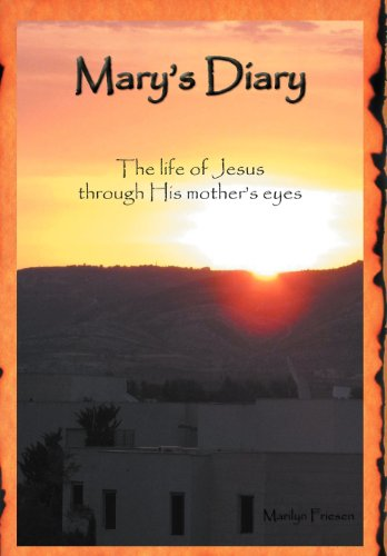 9781462063819: Mary's Diary: The Life of Jesus through His Mother's Eyes