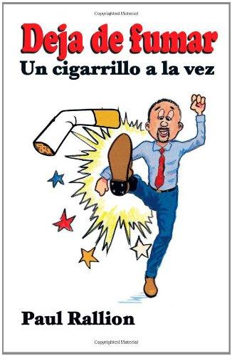 9781462064052: Deja de Fumar: Un Cigarrillo a la Vez