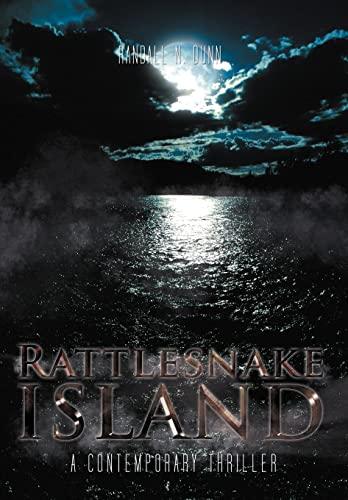 9781462065004: Rattlesnake Island: A Contemporary Thriller