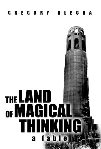 9781462066254: The Land of Magical Thinking: A Fable