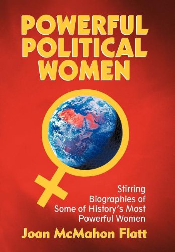 Powerful Political Women: Stirring Biographies of Some of Historys Most Powerful Women: Joan ...