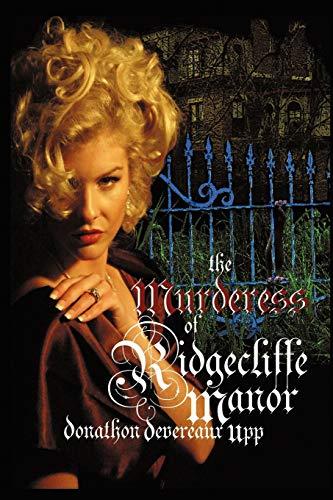 9781462068203: The Murderess of Ridgecliffe Manor
