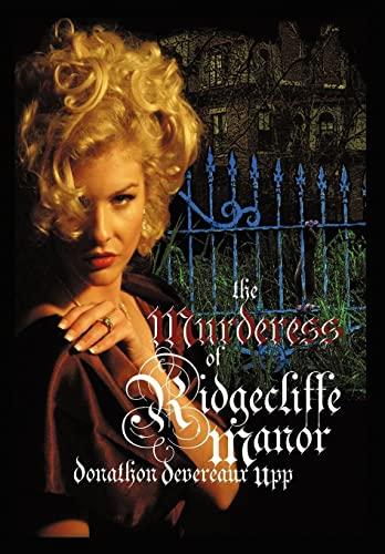 9781462068210: The Murderess of Ridgecliffe Manor