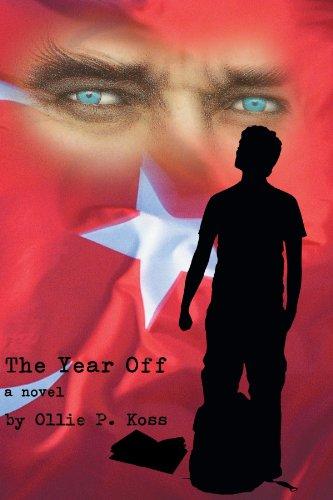 The Year Off: A Novel: Koss, Ollie P.