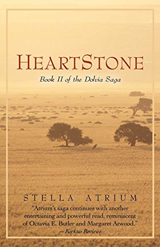 Heartstone: Book II of the Dolvia Saga: Stella Atrium