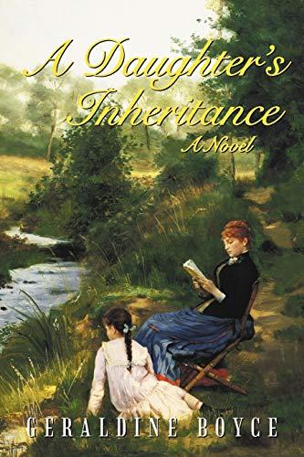 9781462070923: A Daughter's Inheritance: A Novel