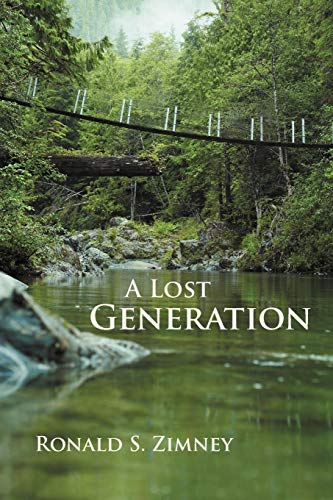 9781462071104: A Lost Generation