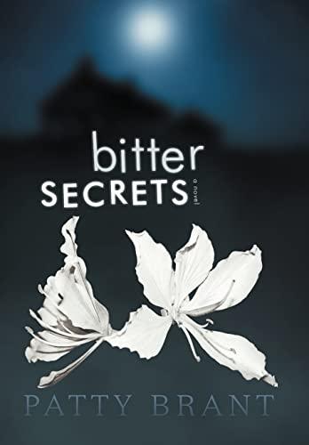 Bitter Secrets: Patty Brant