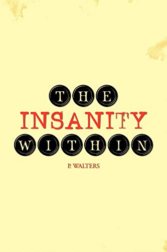 9781462071784: The Insanity Within
