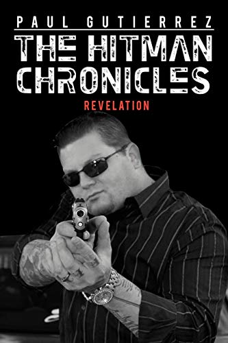 9781462072309: The Hitman Chronicles: Revelation