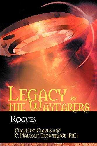 Legacy of the Wayfarers: Rogues: Charlton Clayes