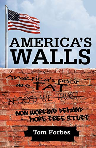 Americas Walls: Tom Forbes