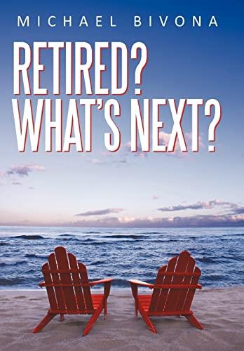 Retired Whats Next: Michael Bivona