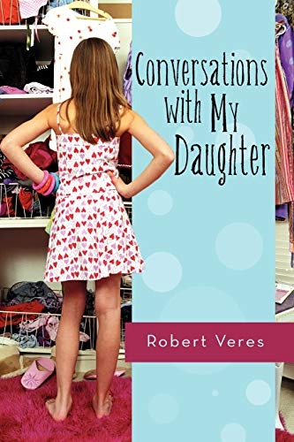 9781462083749: Conversations With My Daughter