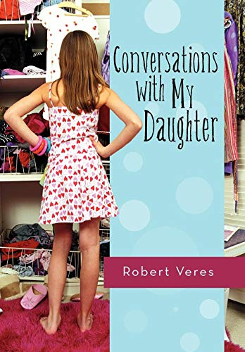 9781462083756: Conversations with My Daughter