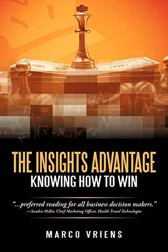 9781462083954: The Insights Advantage: Knowing How to Win