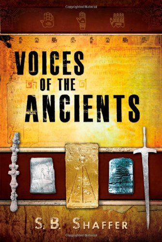 Voices of the Ancients: Shaffer, Stephen B.
