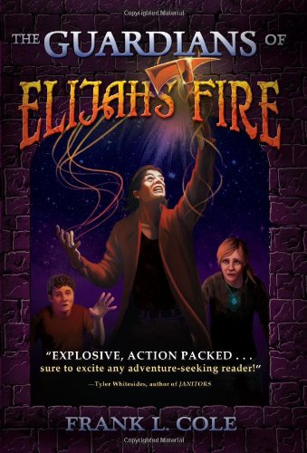 9781462110575: The Guardians of Elijah's Fire (Guardians (Bonneville Books))