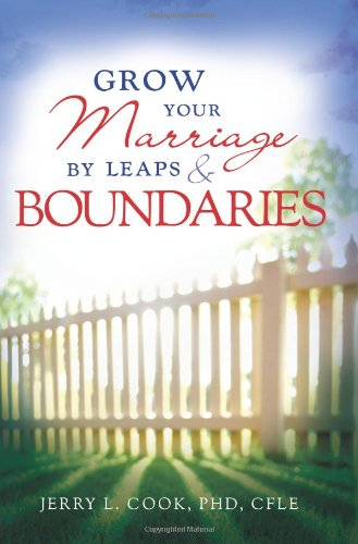 9781462110698: Grow Your Marriage By Leaps and Boundaries